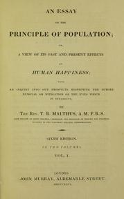 Essay on the principle of population by Thomas Malthus 1826